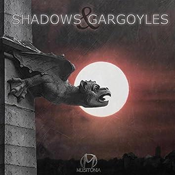 Shadows & Gargoyles