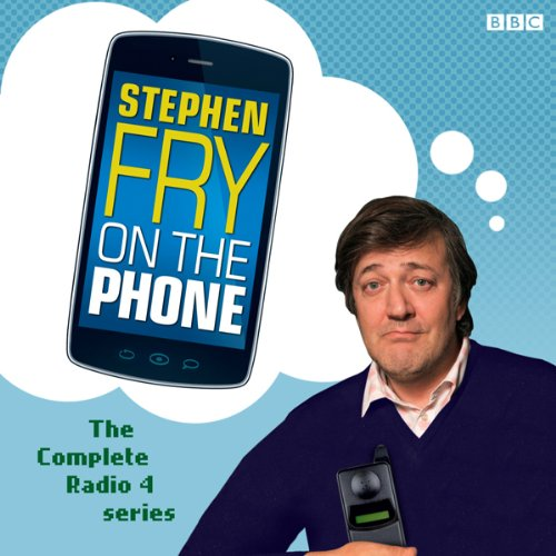 Stephen Fry on the Phone: Complete Series audiobook cover art
