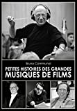 Petites Histoires des Grandes Musiques de Films
