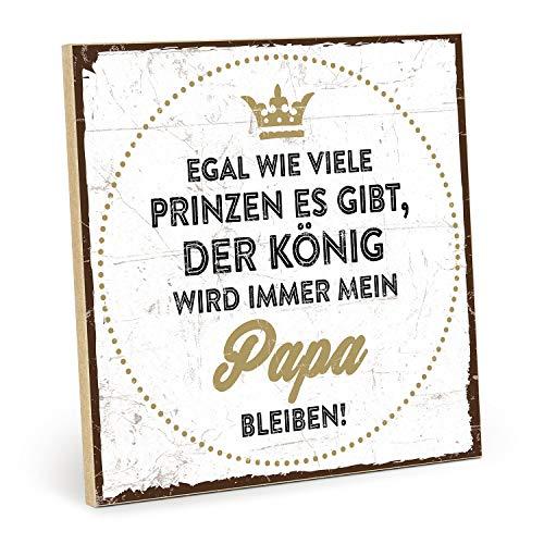 TypeStoff Holzschild mit Spruch – Prinz, KÖNIG, Papa – Typografie-Grafik-Bild, Schild, Wandschild, Türschild, Holztafel, Holzbild als Geschenk und Dekoration (19,5 x 19,5 cm)