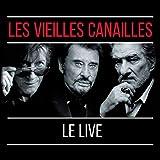 Les Vieilles Canailles : l'Album Live