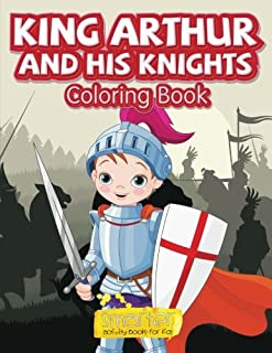 King Arthur and His Knights Coloring Book