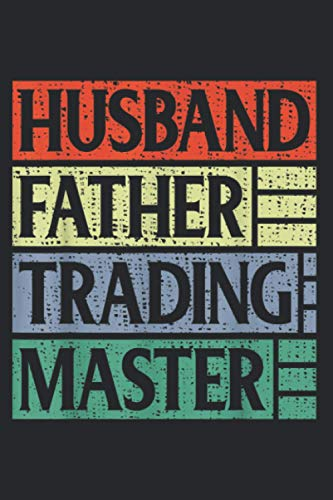 Funny Vintage Stock Market Husband Father Trading Master: Daily Planner Journal, To Do List Notebook