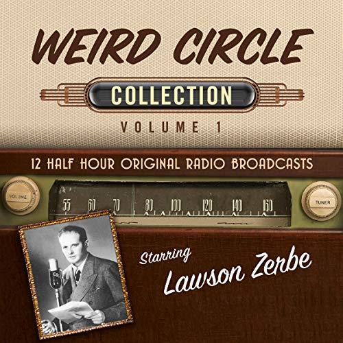 The Weird Circle, Collection 1 Audiobook By Black Eye Entertainment cover art