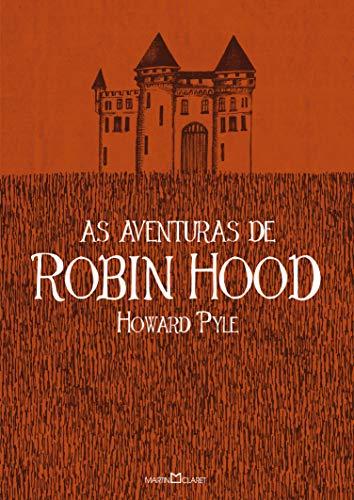 As aventuras de Robin Hood por [Howard Pyle, Sérgio Magno, Luis Fernando Martins]