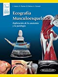 Ecografia musculoesqueletica (incluye version digital): Expl