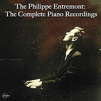 Philippe Entremont: The Complete Piano Recordings