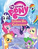 My Little Pony Libro De Colorear: El gran regalo para niños pequeños, niños y adultos| +50 imágenes bonitas y hermosas de alta calidad de My Little Pony