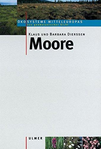 Moore - (Ökosysteme Mitteleuropas aus geobotanischer Sicht)