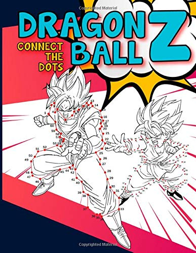 Dragon Ball Z Connect The Dots: Connect Dots Coloring Activity Books For Kid And Adult, (Many Pages Bring Happiness)