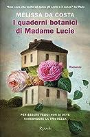 I quaderni botanici di Madame Lucie
