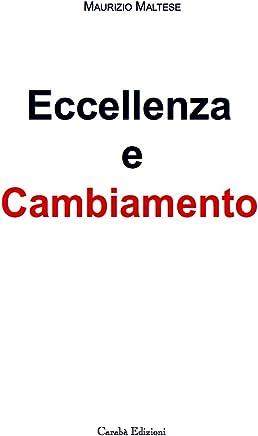 ECCELLENZA E CAMBIAMENTO