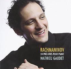 Rachmaninov : Préludes pour piano. Gaudet.