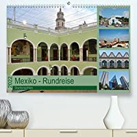 Mexiko - Rundreise (Premium, hochwertiger DIN A2 Wandkalender 2022, Kunstdruck in Hochglanz): Die Fotografin zeigt Photos verschiedener Staedte von ihrer Rundreise durch Mexiko. (Monatskalender, 14 Seiten )