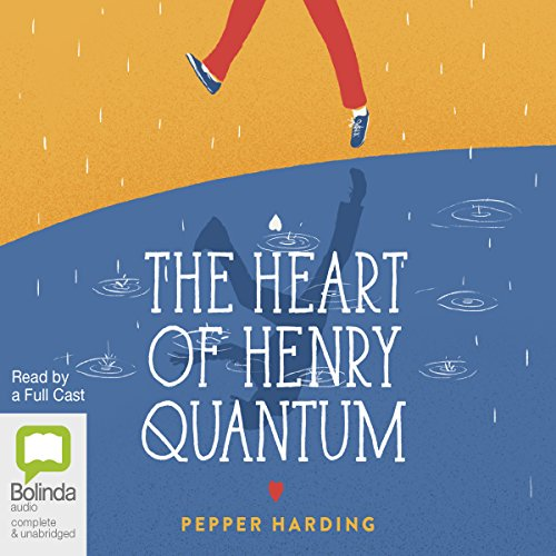 The Heart of Henry Quantum audiobook cover art