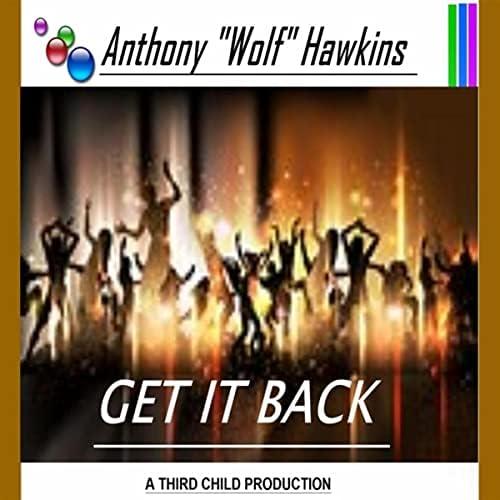 "Anthony ""Wolf"" Hawkins"