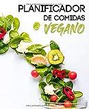 Planificador De Comidas Vegano: y lista de compras + 50 consejos de cocina - Organiza y planifica tus menús para la semana - 108 páginas 19x23,5 cm
