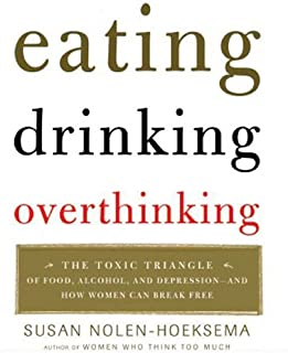 Eating, Drinking, Overthinking: The Toxic Triangle of Food, Alcohol, and Depression