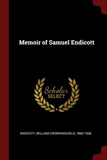 Memoir of Samuel Endicott