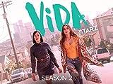 Vida - Season 2
