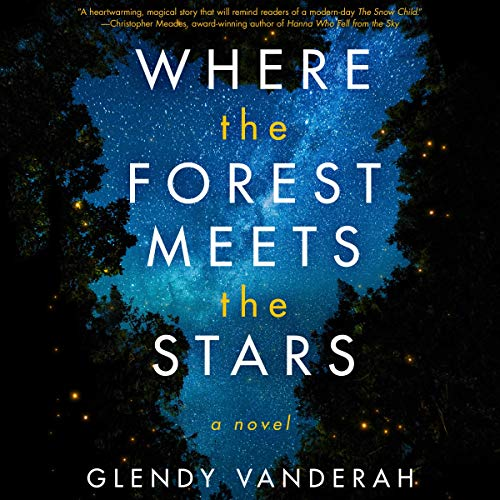 Where the Forest Meets the Stars audiobook cover art
