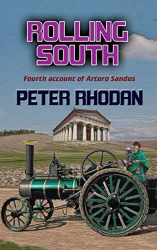 Rolling South (Arturo Sandus Book 4) (English Edition)