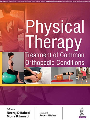 Physical Therapy: Treatment of Common Orthopedic Conditions (English Edition)
