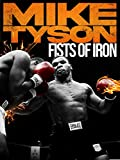 Mike Tyson: Fists of Iron