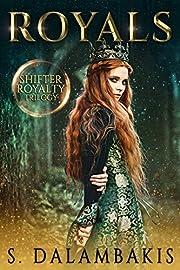 Royals (Shifter Royalty Trilogy)