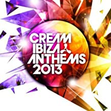 Best cream ibiza anthems 2013 Reviews