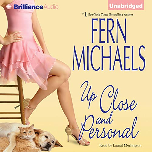 Up Close and Personal Audiobook By Fern Michaels cover art