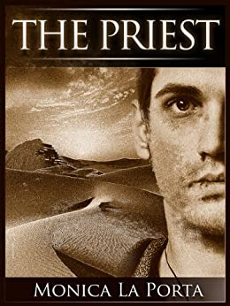 The Priest (The Ginecean Chronicles Book 1) by [Monica La Porta]