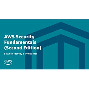 AWS Security Fundamentals (Second Edition)   Security, Identity & Compliance Online Course   AWS Training & Certification