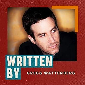 Written By Gregg Wattenberg