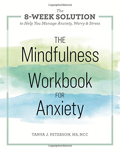 The Mindfulness Workbook for Anxiety (The 8-Week Solution to Help You Manage Anxiety, Worry & Stress