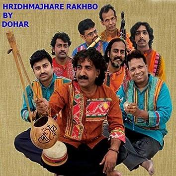 Hridhmajhare Rakhbo