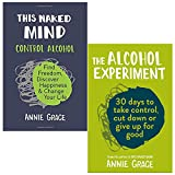 This Naked Mind By Annie Grace - 0008293430 9780008293437 The Alcohol Experiment By Annie Grace - 0008293473 9780008293475