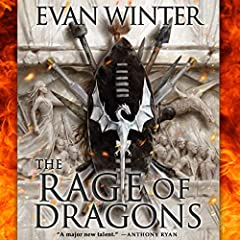 The Rage of Dragons