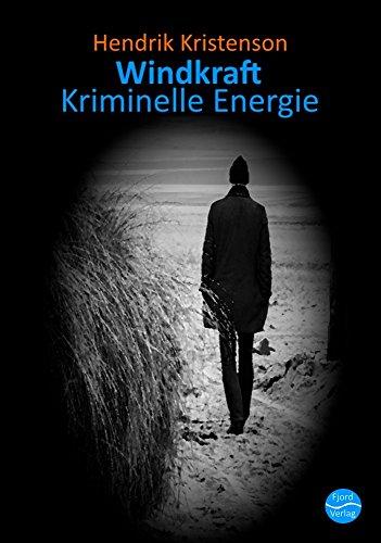 Windkraft: Kriminelle Energie