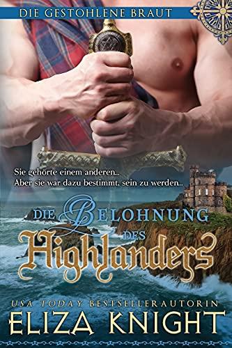 Die Belohnung des Highlanders: Die gestohlene Braut