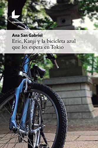 Erie, Kanji y la bicicleta azul que les espera en Tokio