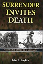 Surrender Invites Death by Jack A. English (2011-04-01)