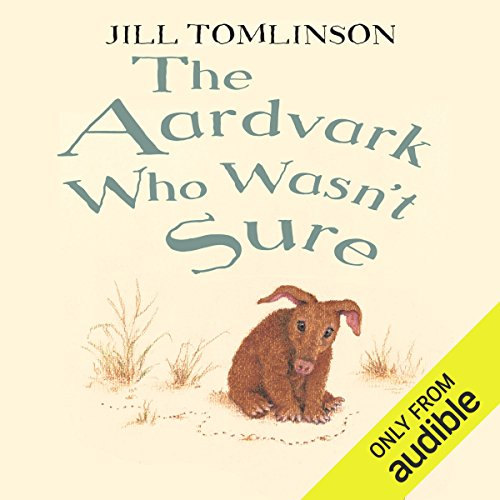 The Aardvark Who Wasn't Sure audiobook cover art