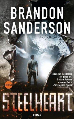 Steelheart: Roman (Die Rächer 1)