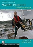 Marine Medicine: A Comprehensive Guide (Adventure Medical Kits)