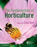 The Fundamentals of Horticulture: Theory and Practice (English Edition)