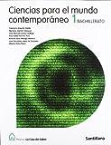 Proyecto La Casa del Saber, ciencias para el mundo contemporáneo, 1 Bachillerato - 9788429443660