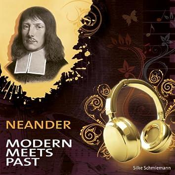 Neander. Modern Meets Past