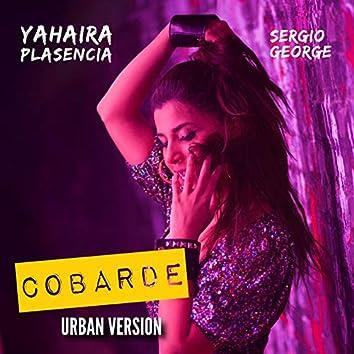 Cobarde (Urban Version) [feat. Sergio George]