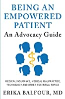 Being an Empowered Patient: An Advocacy Guide